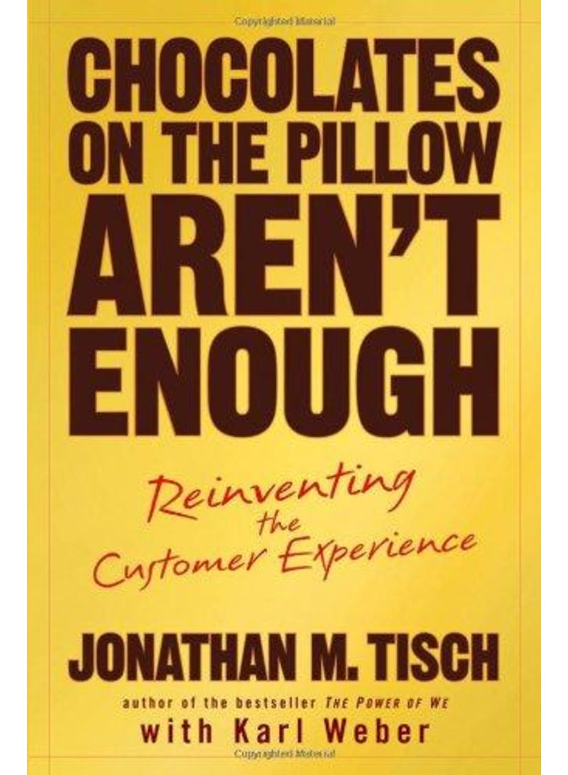 Chocolates on the Pillow Aren't Enough - Hardcover 1