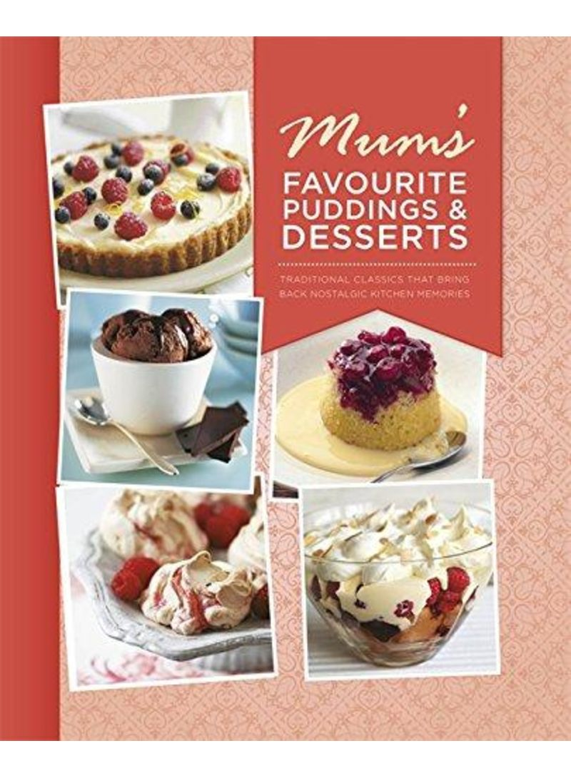 Mum's Favourite Puddings and Desserts - Hardcover