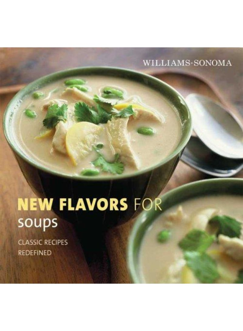 Williams-Sonoma New Flavors For Soups - Hardcover 1