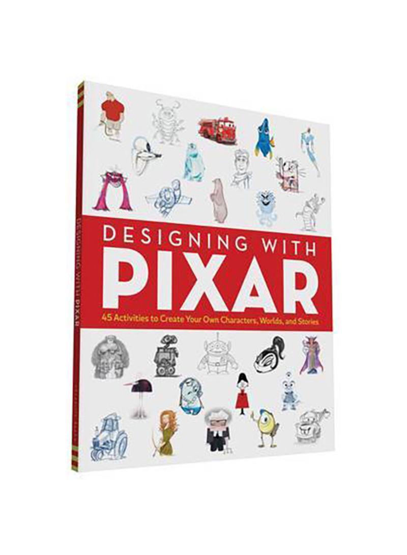 Designing With Pixar - Paperback Act Csm Edition