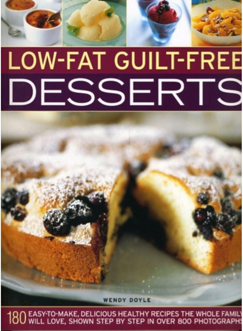 Low-Fat Guilt-Free Desserts - Paperback Reprint Edition