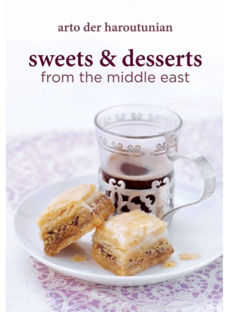 Sweets and Desserts From the Middle East - Hardcover