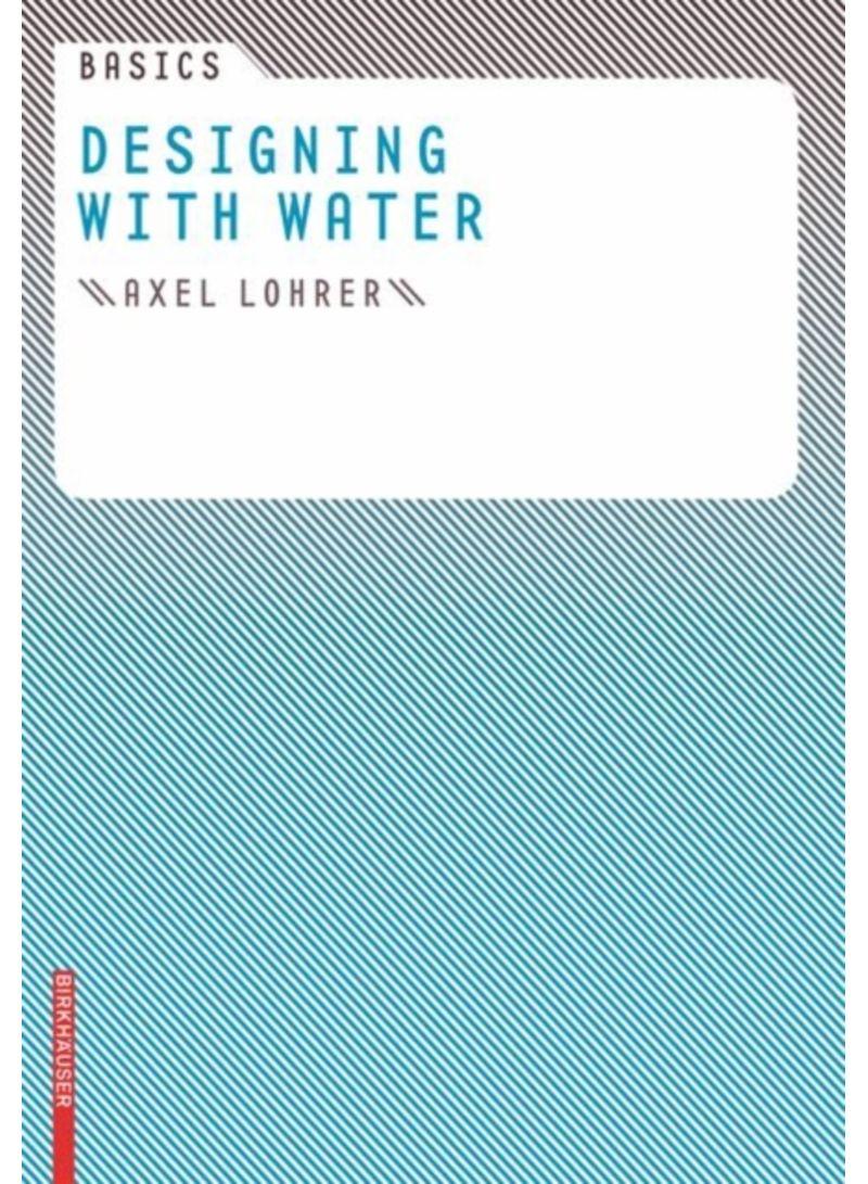 Basics Designing With Water - Paperback 1