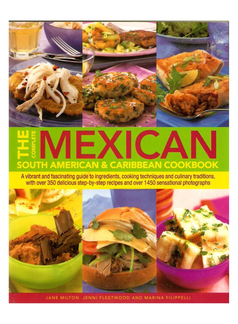 The Complete Mexican, South American & Caribbean Cookbook - Paperback