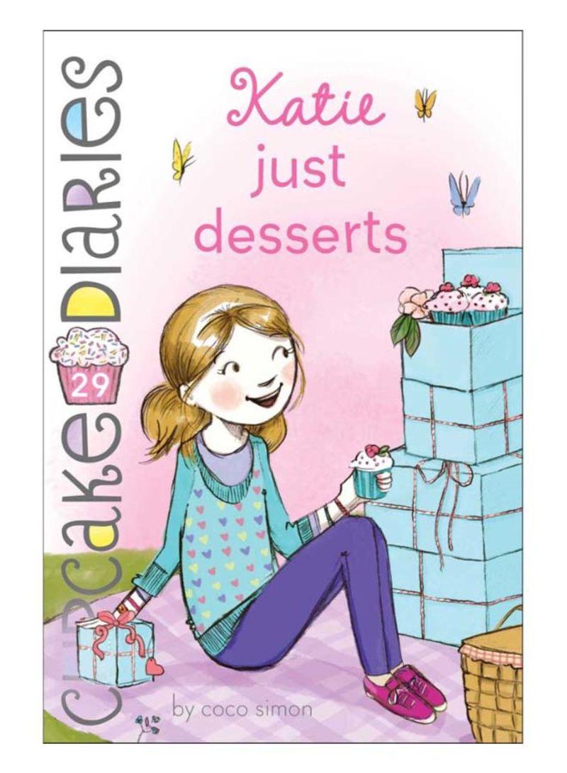 Katie Just Desserts Paperback