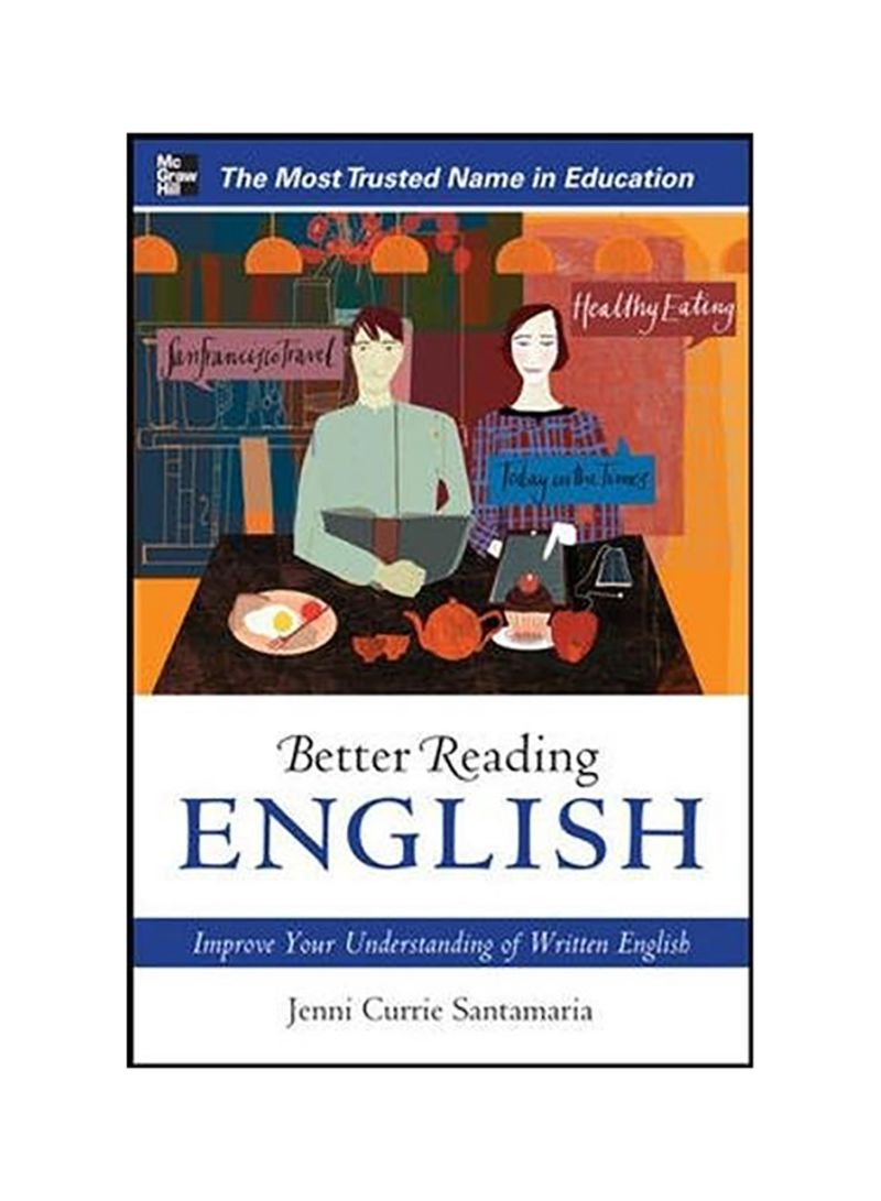 Better Reading English: Improve Your Understanding Of Written English Paperback