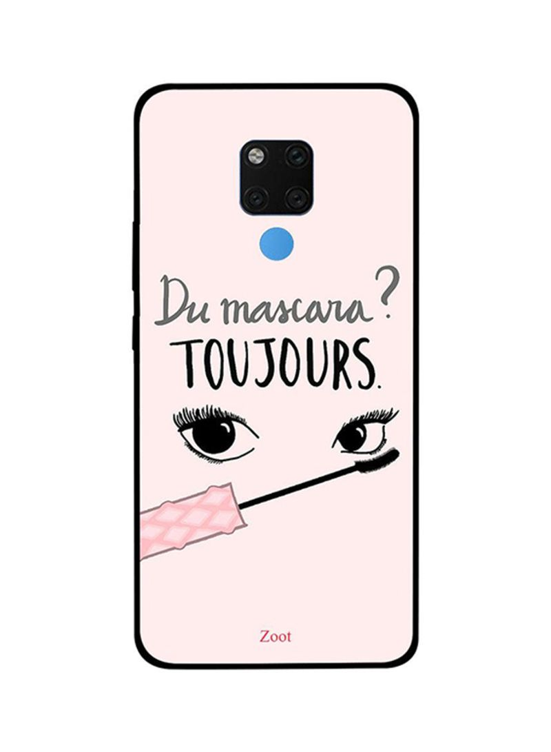 Protective Case Cover For Huawei Mate 20X Du Mascara Toujours