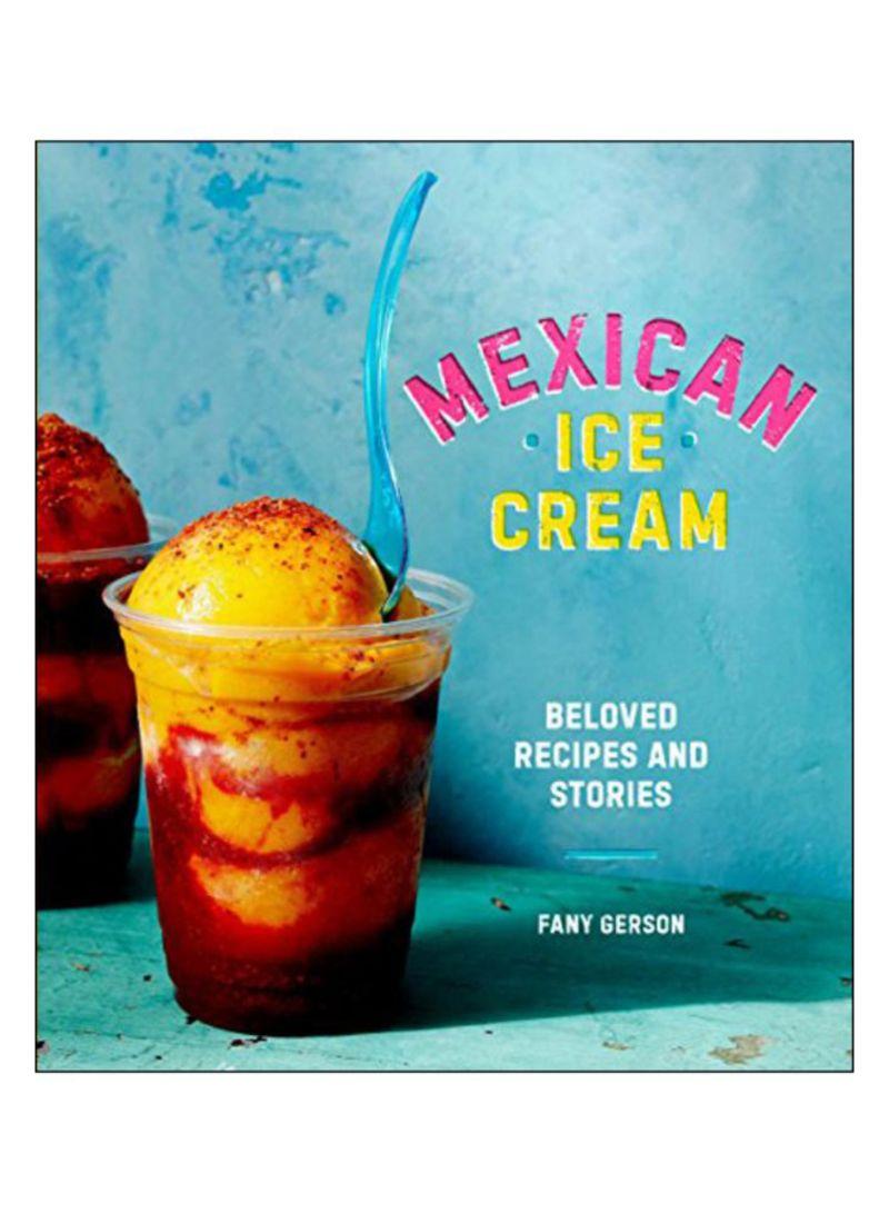 Mexican Ice Cream Hardcover