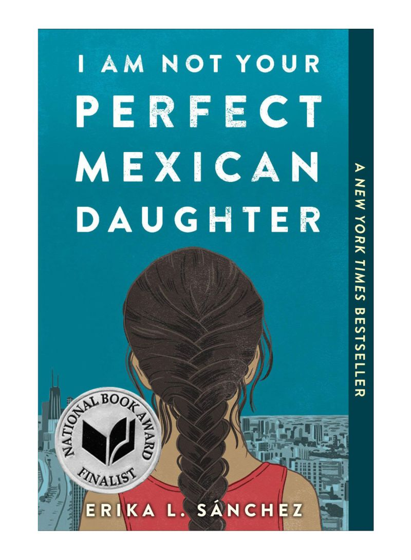 I Am Not Your Perfect Mexican Daughter Paperback