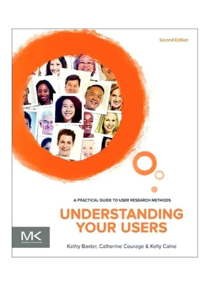 Understanding Your Users Paperback