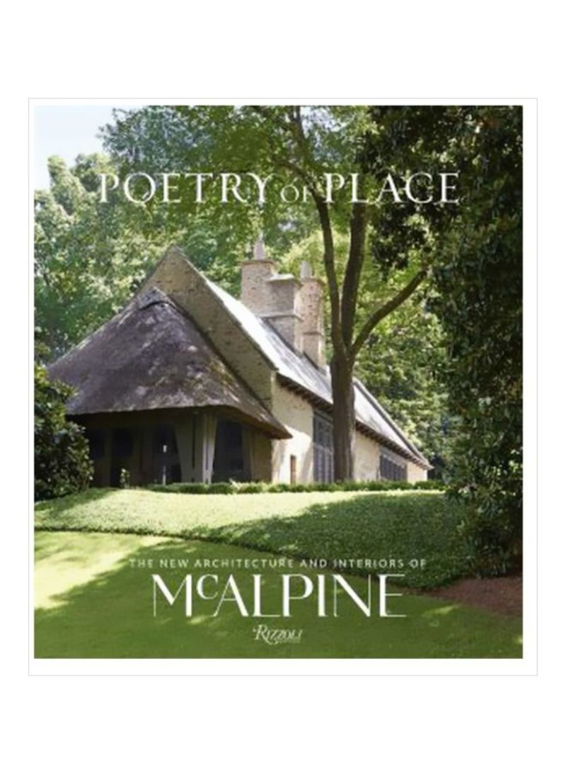 Poetry Of Place:The New Architecture And interiors Of McAlpine Paperback
