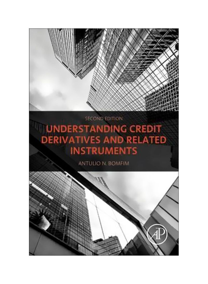 Understanding Credit Derivatives And Related Instruments Hardcover