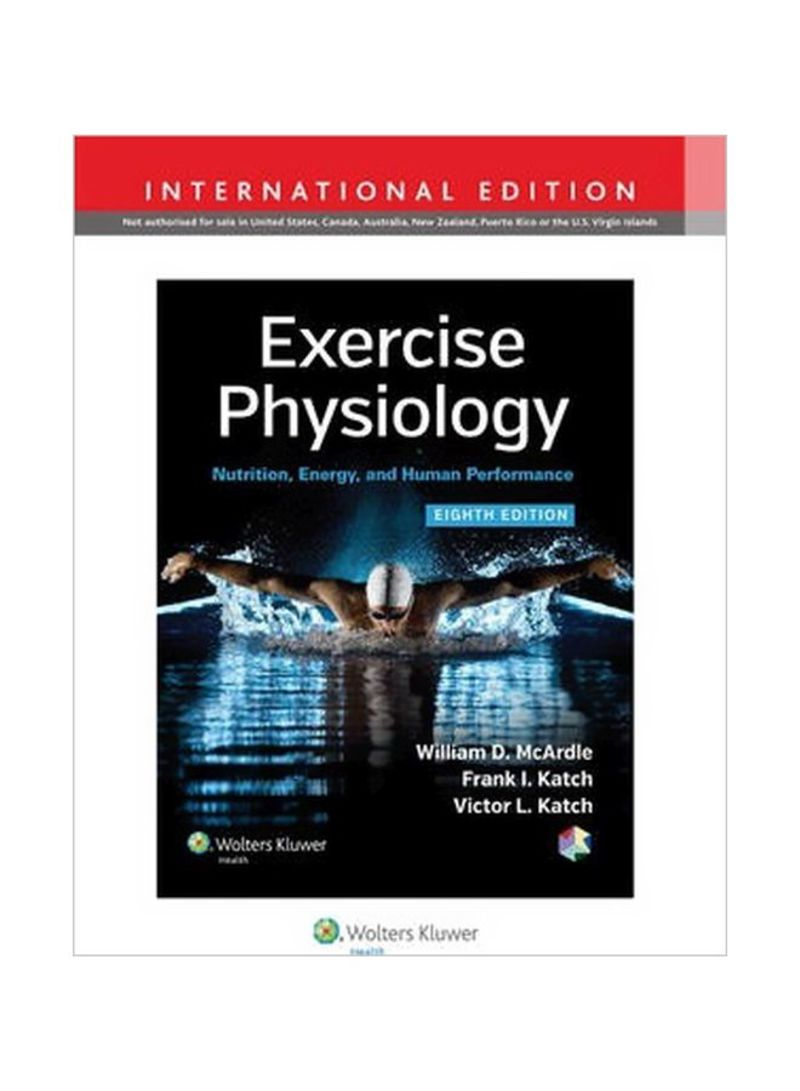 Exercise Physiology: Nutrition, Energy, And Human Performance Hardcover 8