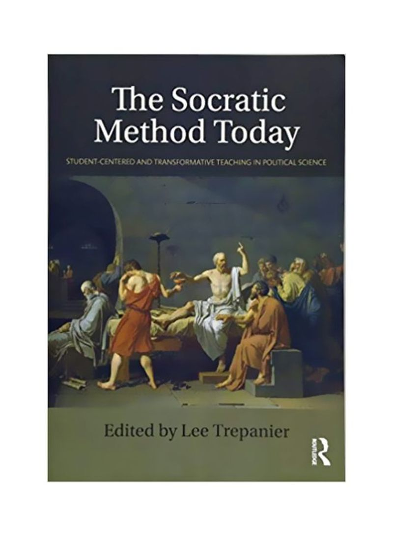 The Socratic Method Today : Student-centered And Transformative Teaching In Political Science Paperback