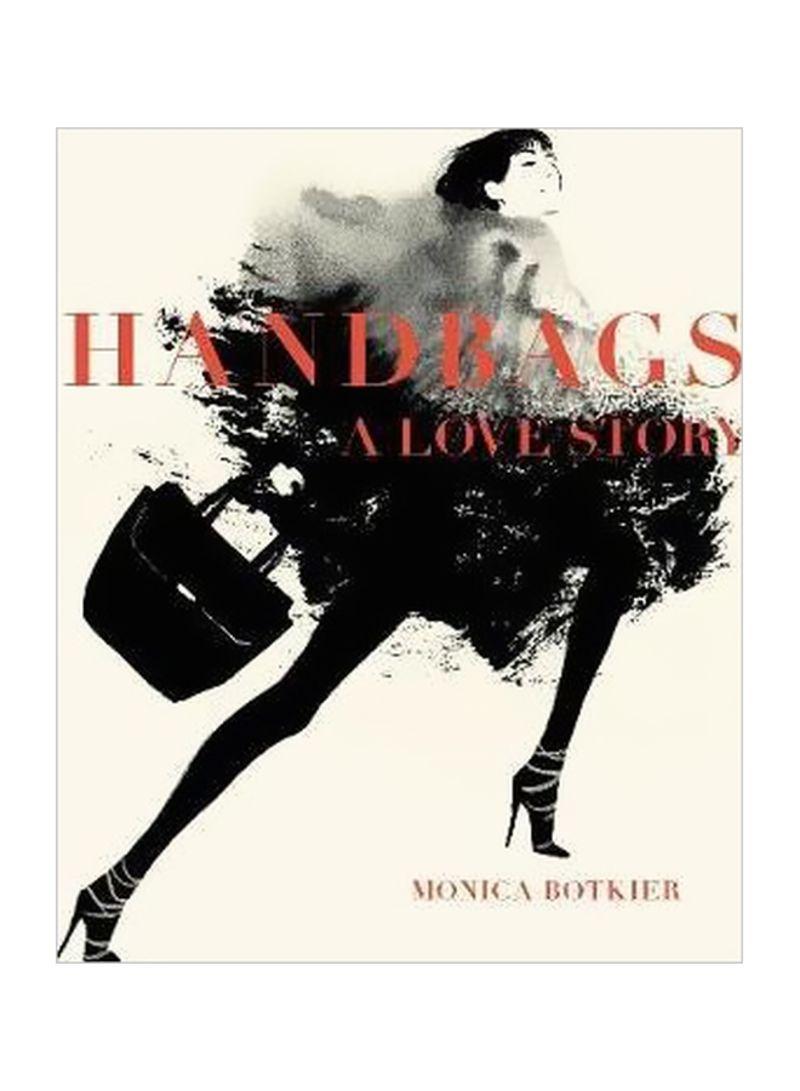 Handbags: A Love Story Hardcover