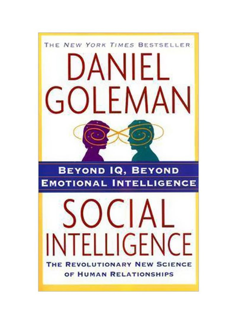 Social Intelligence : The New Science Of Human Relationships Paperback