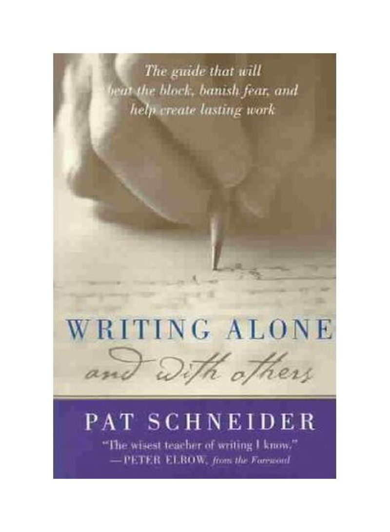 Writing Alone And With Others Paperback
