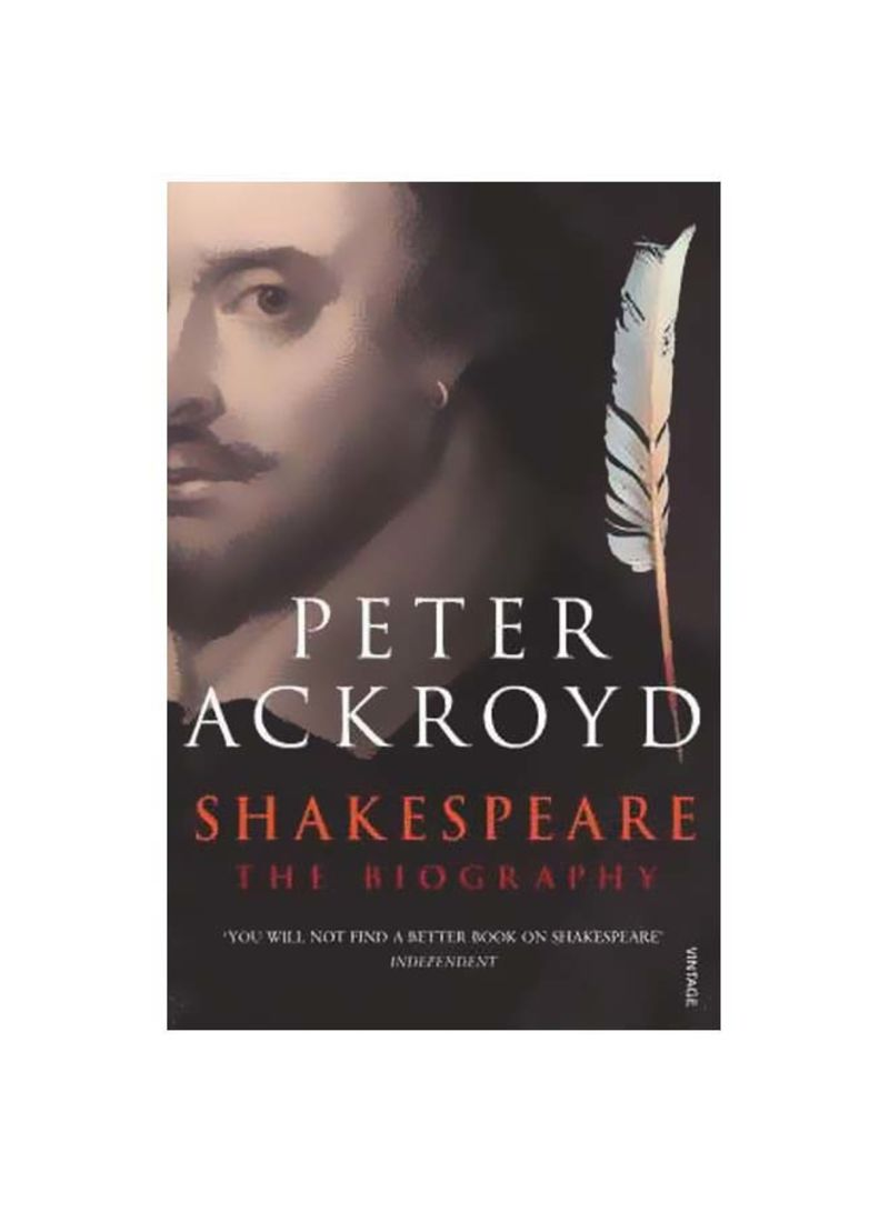 Shakespeare : The Biography Paperback