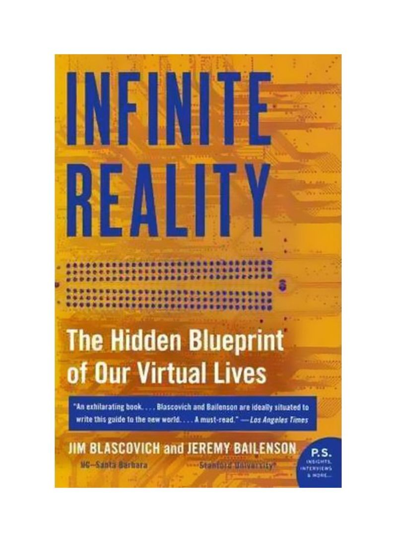 Infinite Reality : The Hidden Blueprint Of Our Virtual Lives Paperback