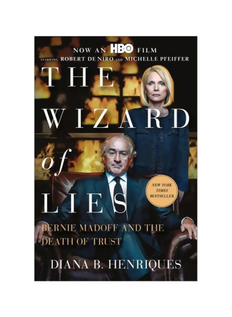 The Wizard Of Lies: Bernie Madoff And The Death Of Trust Paperback