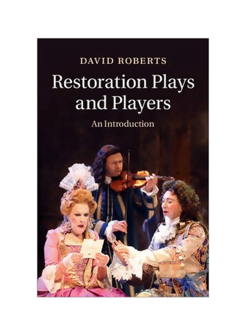 Restoration Plays and Players : An Introduction Paperback
