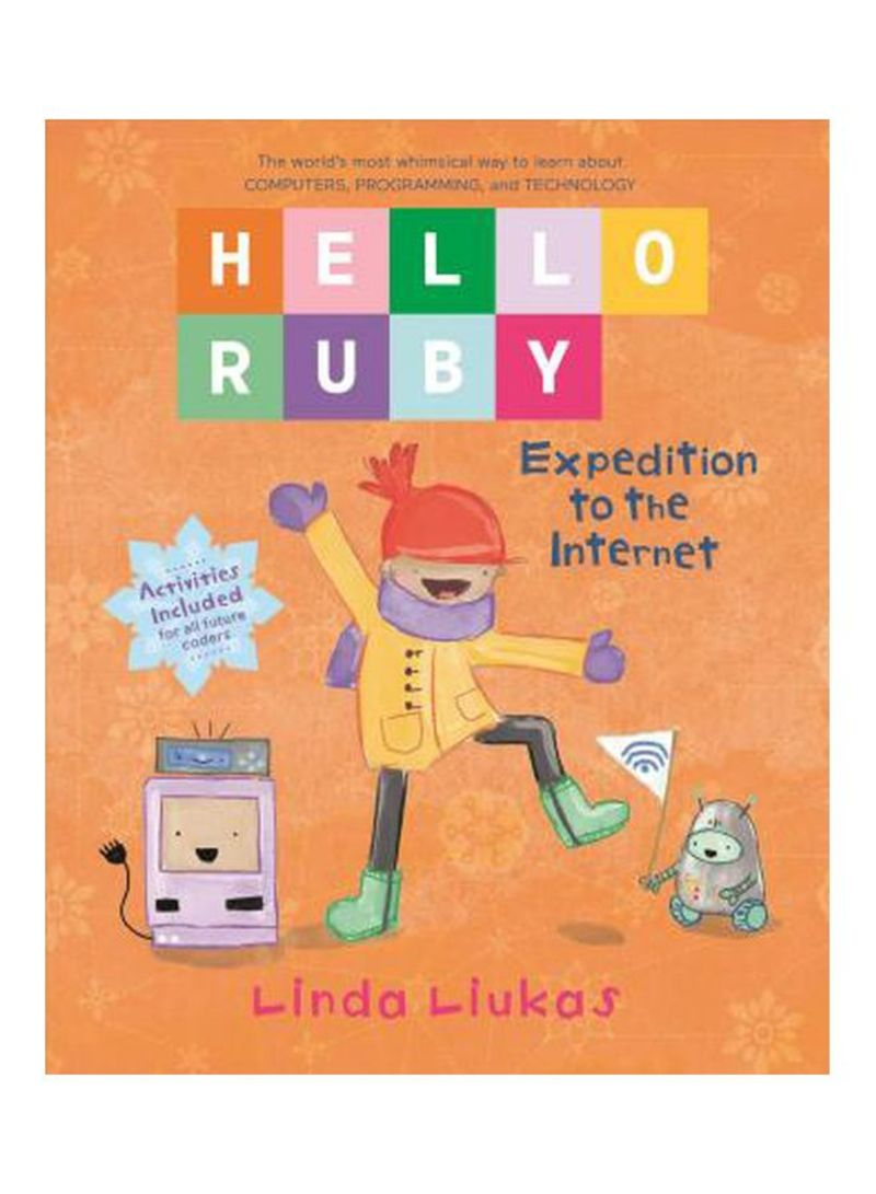 Hello Ruby: Expedition To The Internet Hardcover