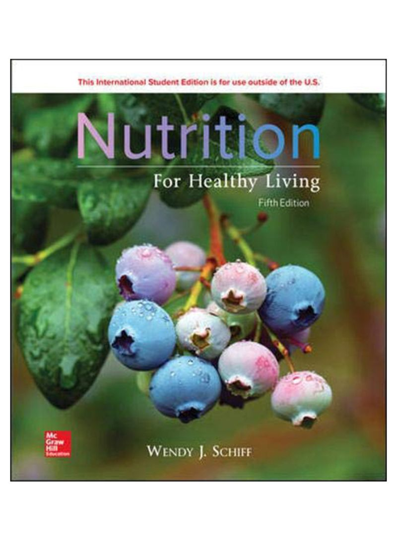 Nutrition For Healthy Living, 5th Edition Paperback