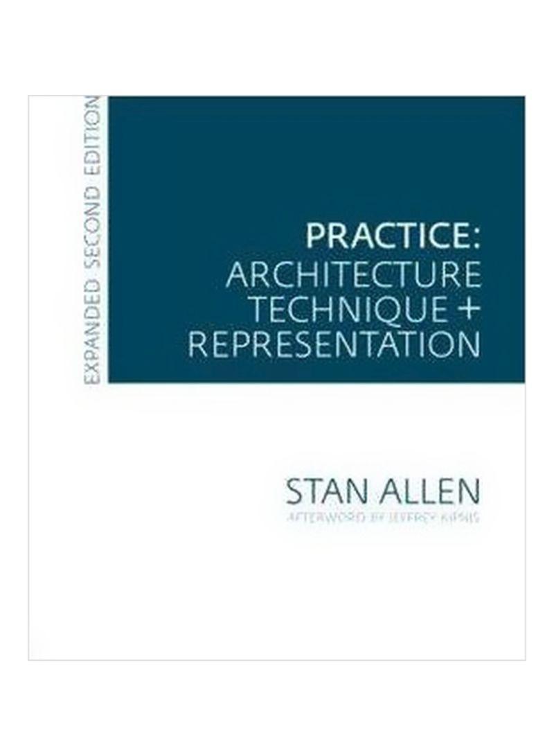 Practice: Architecture, Technique And Representation Paperback 2