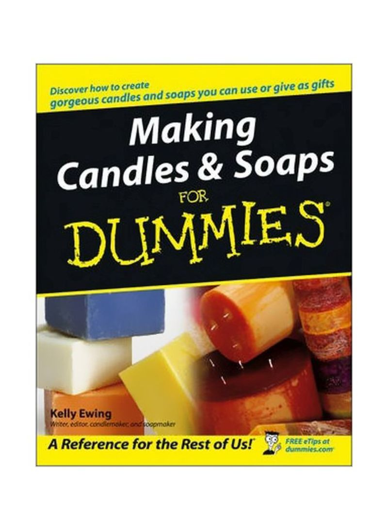 Making Candles And Soaps For Dummies Paperback