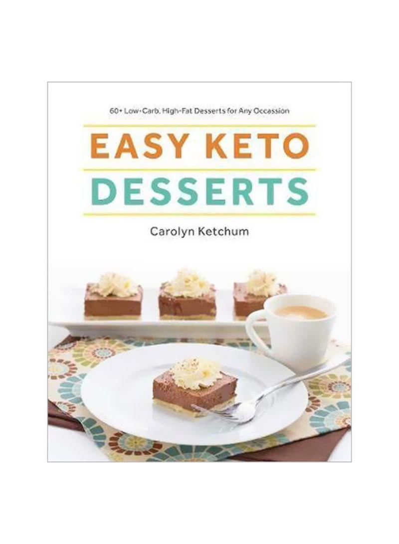 Easy Keto Desserts Paperback