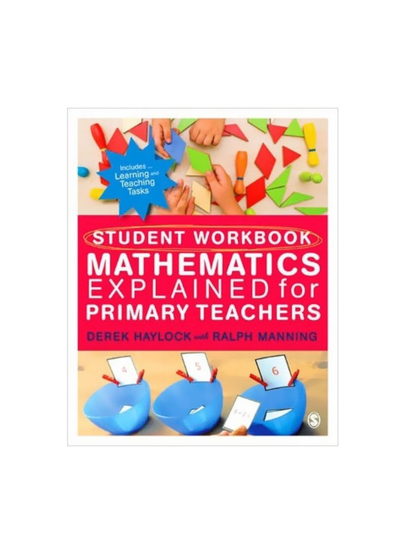 Student Workbook For Mathematics Explained For Primary Teachers Paperback
