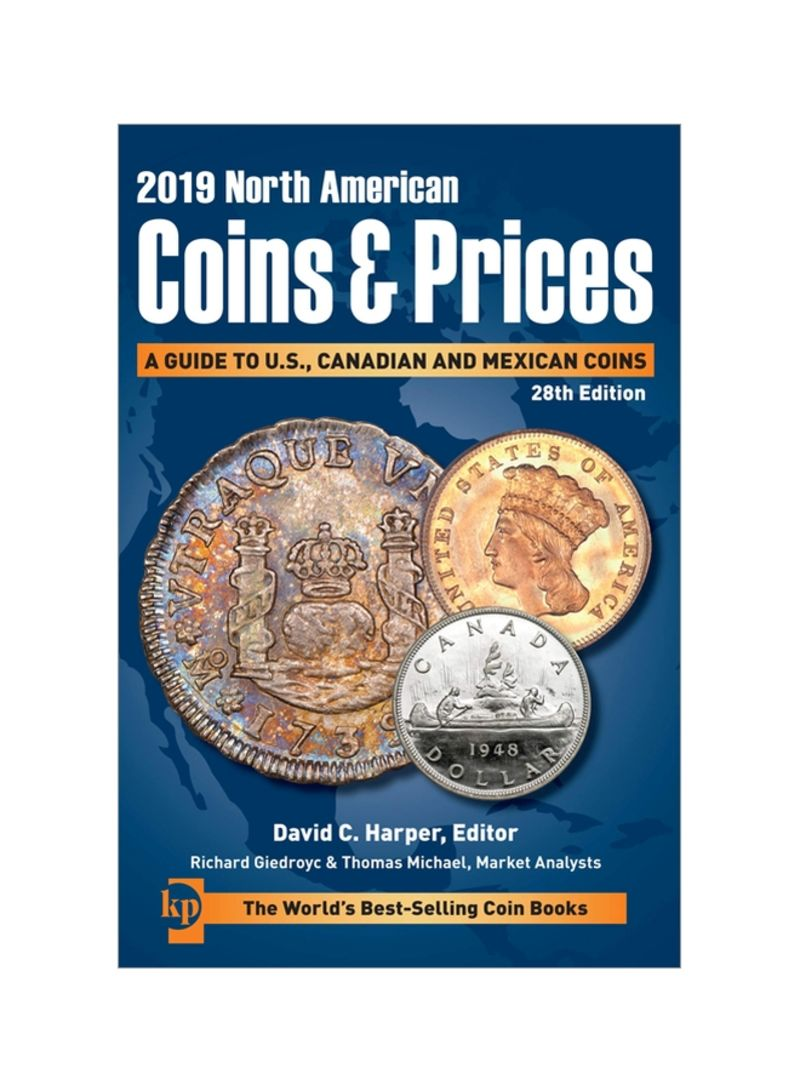 2019 North American Coins And Prices: A Guide To U.S., Canadian And Mexican Coins Paperback 28