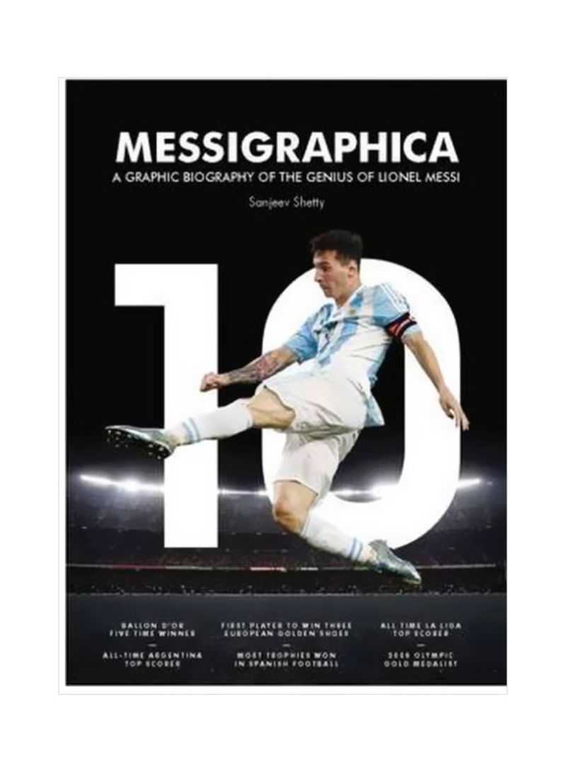 Messigraphica: A Graphic Biography Of The Genius Of Lionel Messi Hardcover