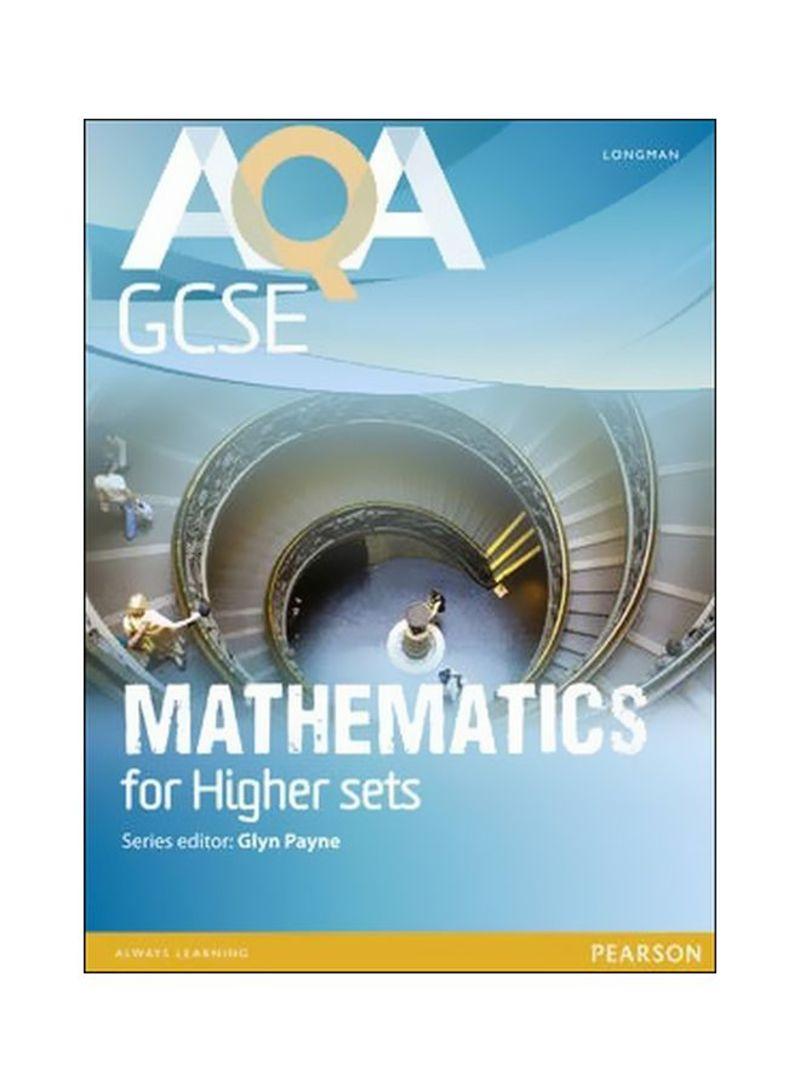 AQA GCSE Mathematics For Higher Sets Paperback