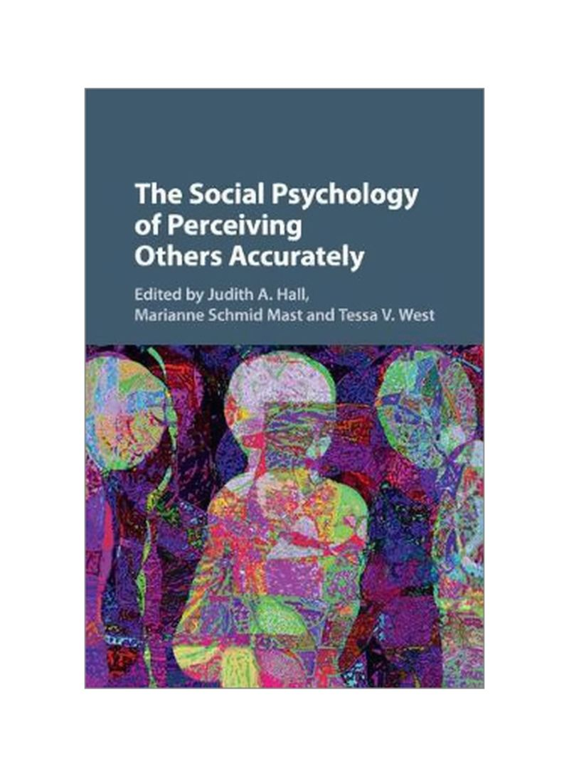 The Social Psychology Of Perceiving Others Accurately Paperback