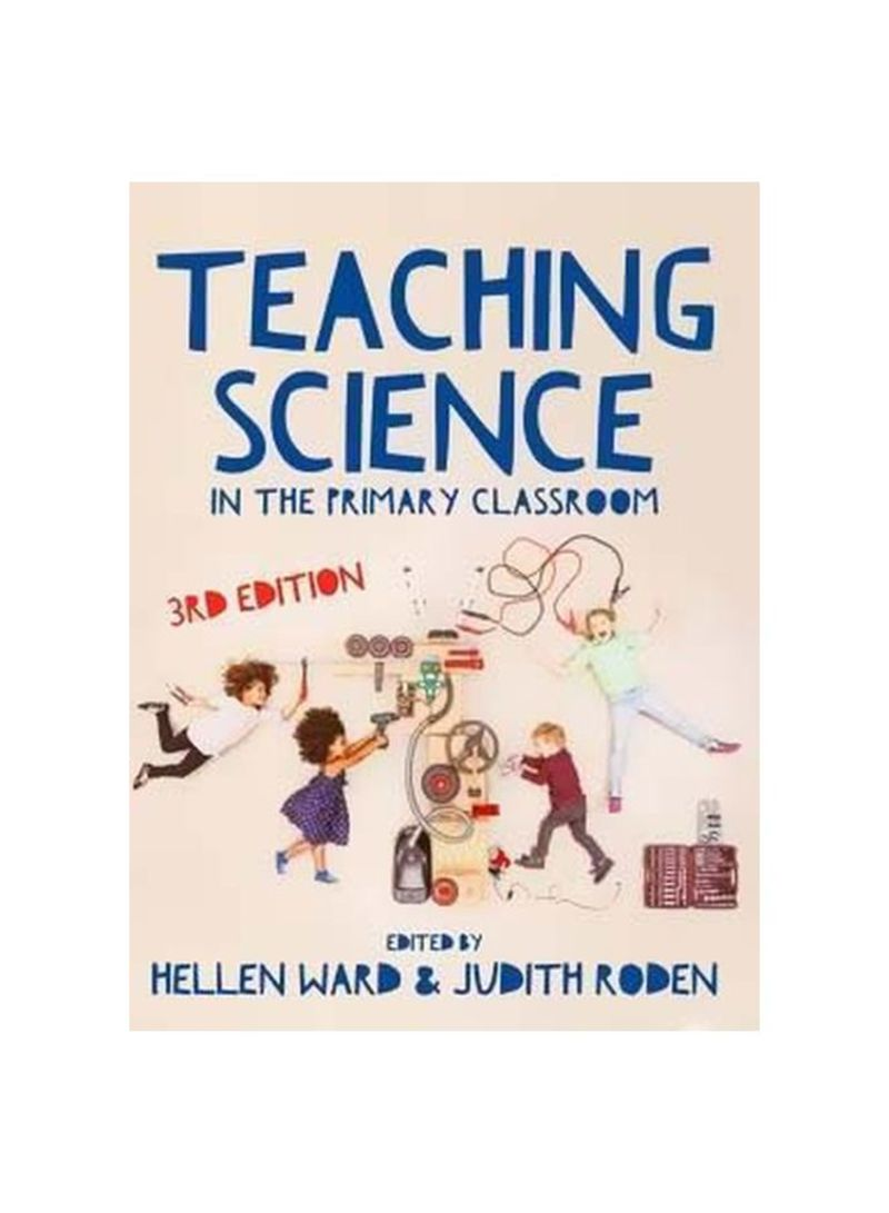 Teaching Science : In The Primary Classroom Paperback