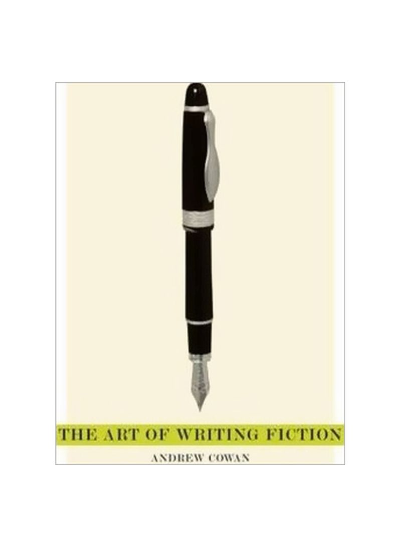 The Art Of Writing Fiction Paperback