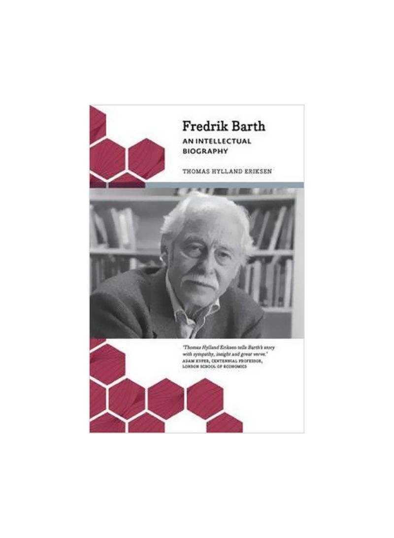 Fredrik Barth : An Intellectual Biography Paperback