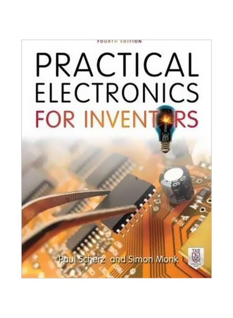 Practical Electronics For Inventors Paperback 4