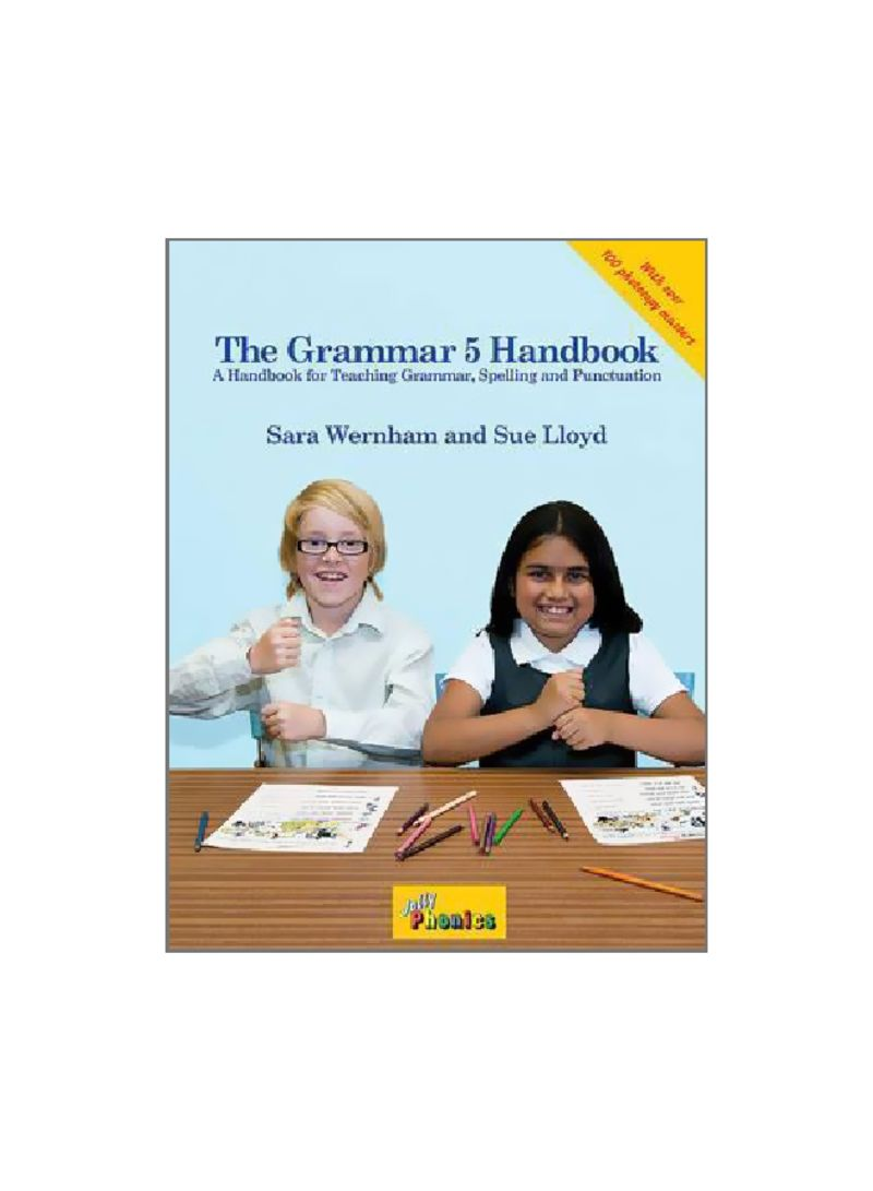 The Grammar 5 Handbook: A Handbook For Teaching Grammar, Spelling And Punctuation Spiral Bound 5