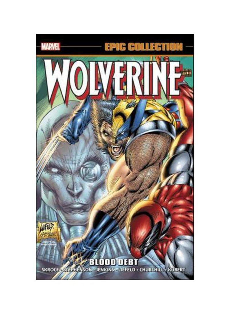 Wolverine Epic Collection: Blood Debt Paperback