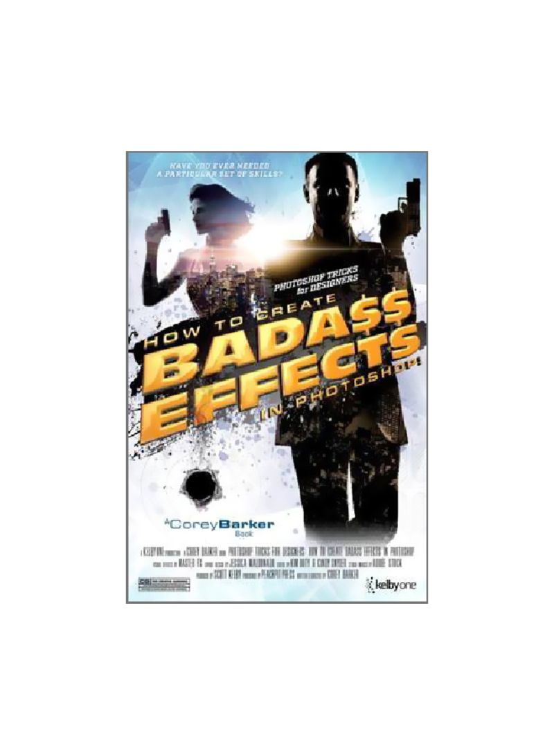 How To Create Bada** Effects In Photoshop: Photoshop Tricks For Designers Paperback