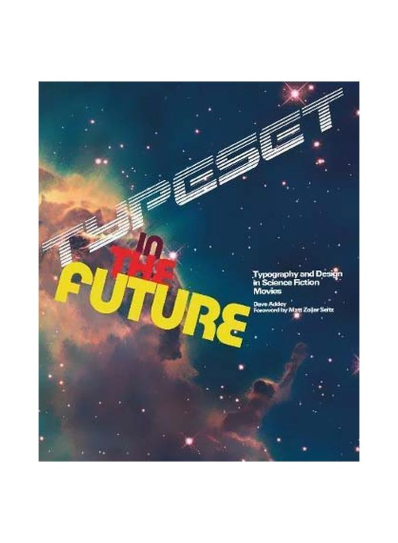 Typeset In The Future: How The Design Of Science Fiction Defines Hardcover