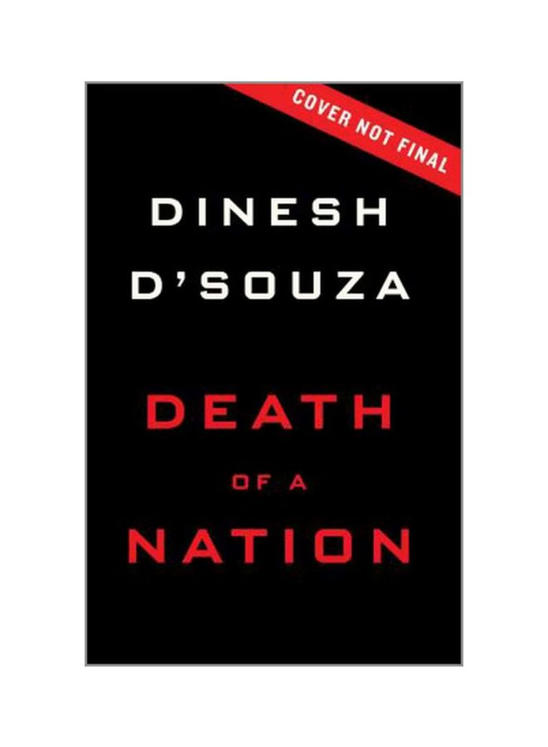 Death Of A Nation: Plantation Politics And The Making Of The Democratic Party Hardcover
