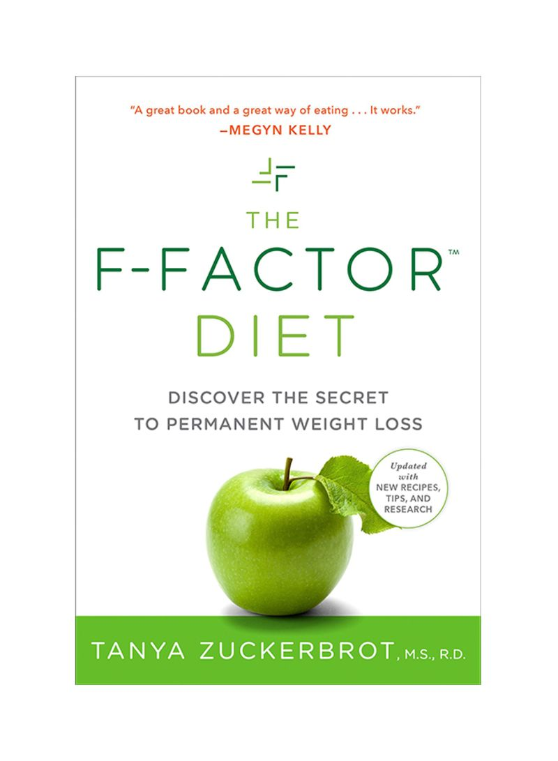 The F-Factor Diet: Discover the Secret to Permanent Weight Loss Paperback