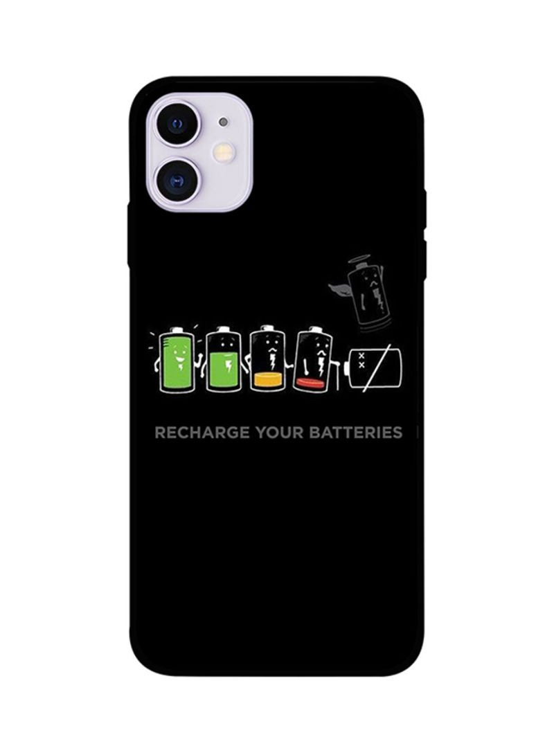 Protective Case Cover For iPhone 11 Recharge Your Batteries