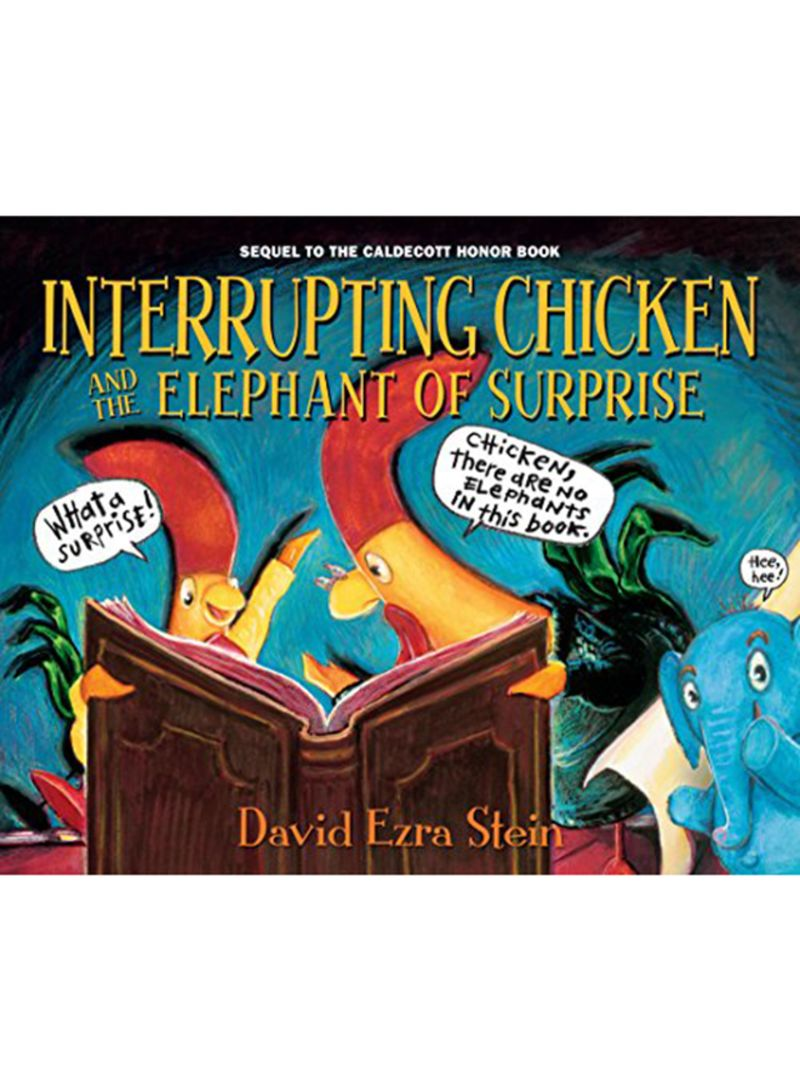 Interrupting Chicken And The Elephant Of Surprise Hardcover