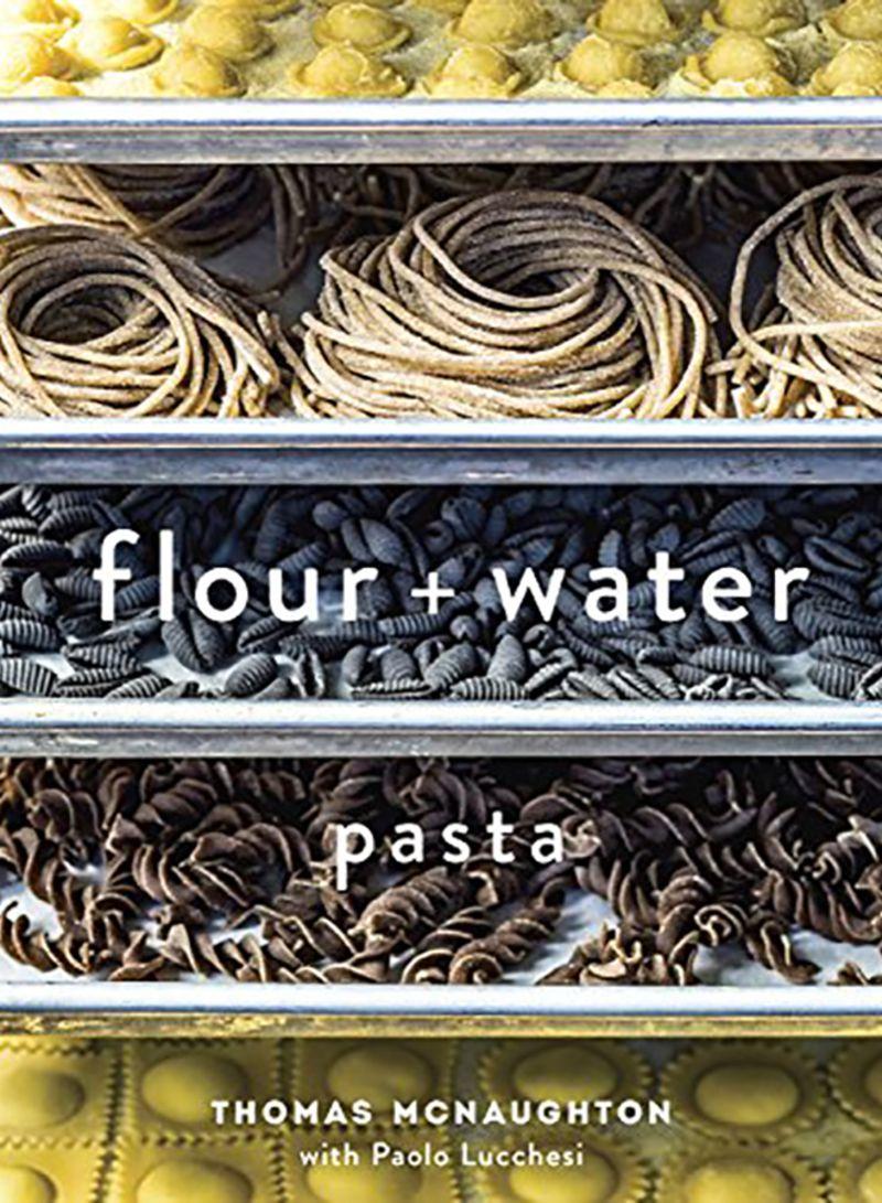 Flour + Water: Pasta Hardcover