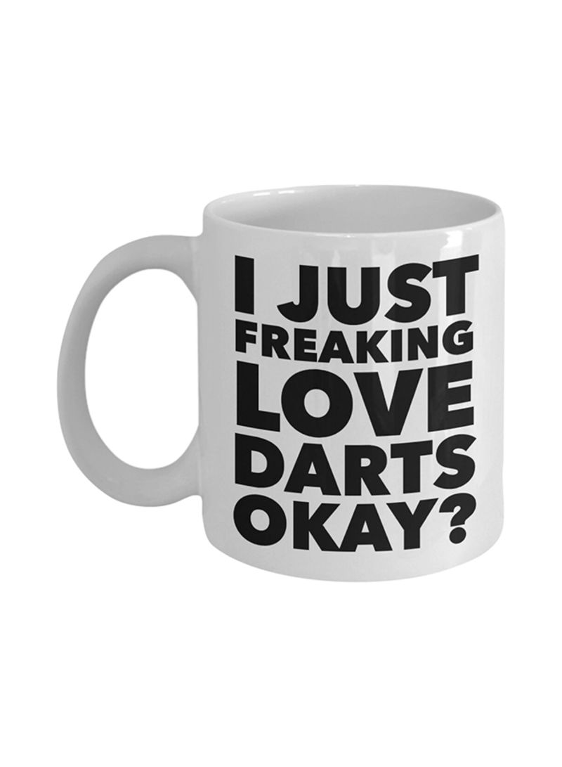 Dart Gifts I Just Amazing Love Darts Okay Funny Coffee Mug White 325 ml